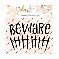Halloween Beware fence...