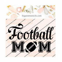 Football mom cookie stencil...