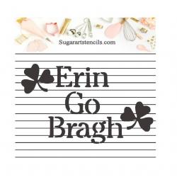 Irish Erin Go Bragh...