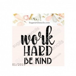 Work hard be kind cookie...