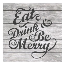 Eat drink and be Merry...