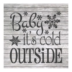 Baby it's cold outside...