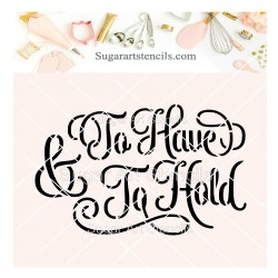 To have and to hold wedding...