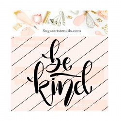 Be kind cookie stencil JB04