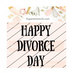 Funny Happy divorced cookie...