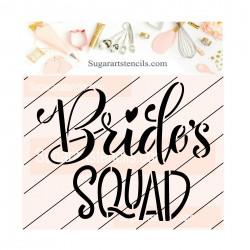 Bride's squad cookie...