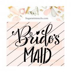 Bride's maid cookie stencil...