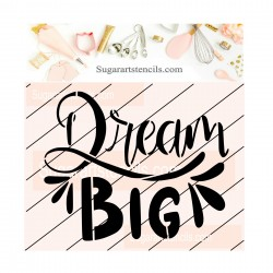 Dream big cookie stencil JB72