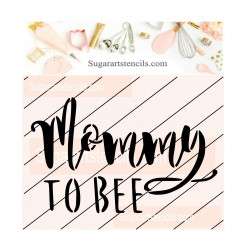 Mommy to bee cookie stencil...
